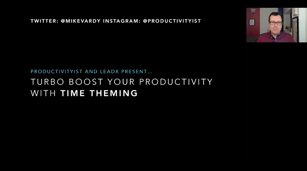 WEBINAR: Time Theming for Productivity