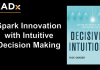 Intuition Decision-Making To Spark Innovation | Rick Snyder