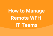 manage-remote-it-teams-wfh.png