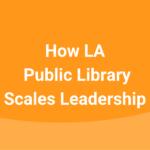 la-public-library-leadership-development