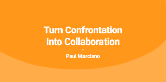 Turn Confrontation Into Collaboration Paul Marciano