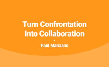 Turn Confrontation Into Collaboration Paul Marciano