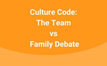 culture-code-team-vs-family-debate