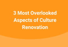 3-most-overlooked-aspects-of-culture-renovation