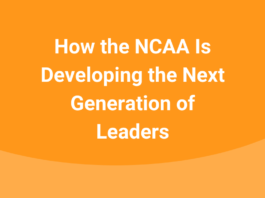 How-the-NCAA-Is-Developing-the-Next-Generation-of-Leaders